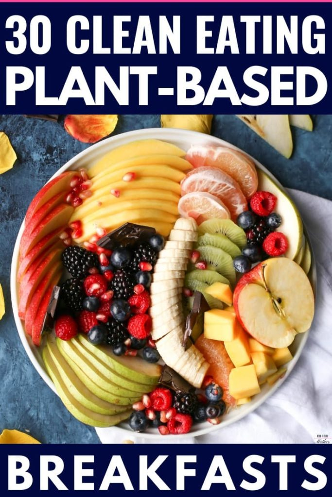 Plant Based Meal Plan. In need of high protein vegan recipes for busy mornings? Check out these 30 healthy clean eating plant based recipes! These simple dairy-free vegan meals are perfect if you're new to the plant-based diet! With healthy plant based breakfast recipes like plant based smoothie bowls, and recipes using peanut butter, black beans, chia and oatmeal you're guaranteed to find a new favorite here #plantbased #vegan #veganrecipes #healthyfood #veganfood #cleaneating